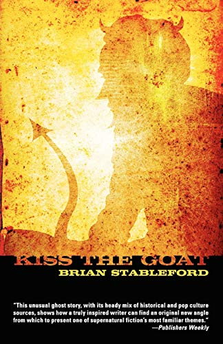 Kiss the Goat (9780809544851) by Brian Stableford