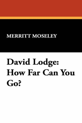 9780809552290: David Lodge: How Far Can You Go? (MILFORD SERIES, POPULAR WRITERS OF TODAY)