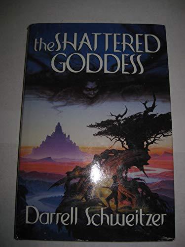 9780809555543: The Shattered Goddess