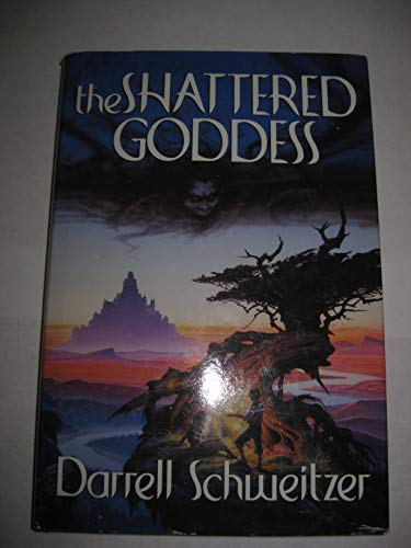 The Shattered Goddess (0809555549) by Schweitzer, Darrell