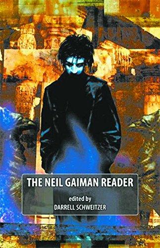 The Neil Gaiman Reader: Schweitzer, Darrell