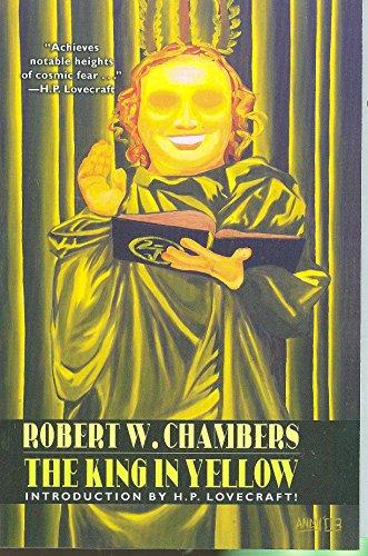 The King in Yellow: Robert W. Chambers