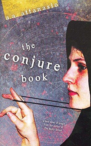 The Conjure Book: A. A. Attanasio