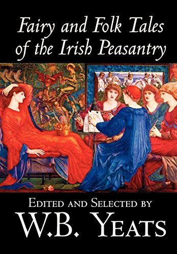 9780809564903: Fairy and Folk Tales of the Irish Peasantry by W.B.Yeats, Social Science, Folklore & Mythology