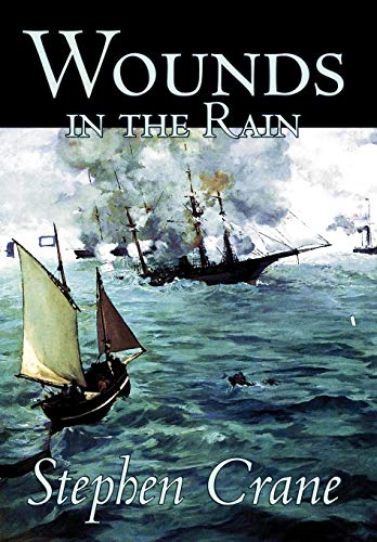 Wounds in the Rain by Stephen Crane, Fiction (9780809565900) by Stephen Crane