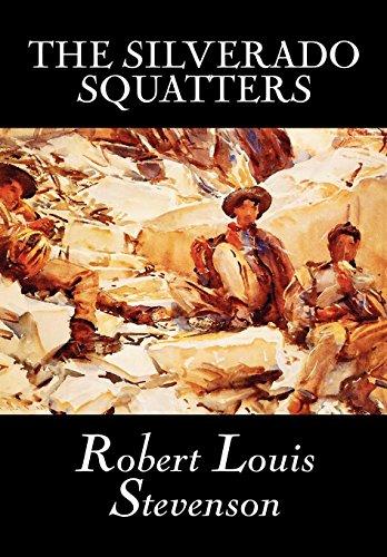 9780809566310: The Silverado Squattersr by Robert Louis Stevenson, Fiction, Classics