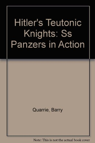 9780809570638: Hitler's Teutonic Knights: Ss Panzers in Action
