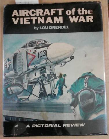 9780809570669: Aircraft of the Vietnam War