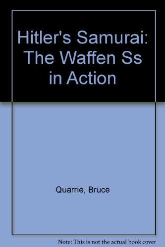 9780809571048: Hitler's Samurai: The Waffen Ss in Action