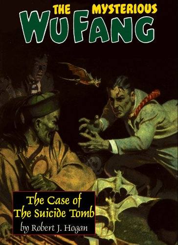 9780809571772: The Mysterious Wu Fang: The Case of the Suicide Tomb