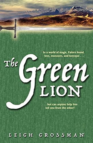 The Green Lion: leigh (author) grossman