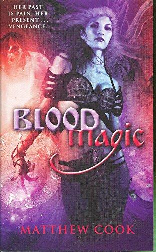 9780809572007: Blood Magic: Book One Of The Ballad Of Kirin Widowmaker (Bk. 1)