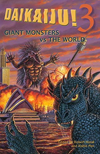 9780809572335: Daikaiju!3 Giant Monsters vs. the World