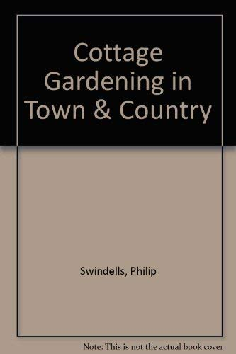 9780809576043: Cottage Gardening in Town & Country