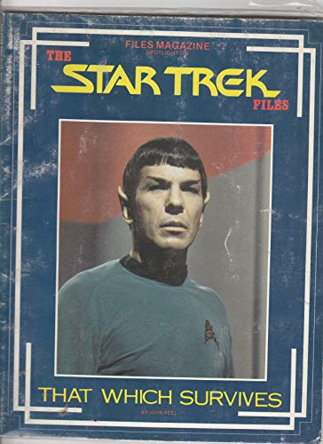 9780809581016: Files Magazine Spotlight On: The Star Trek Files - That Which Survives
