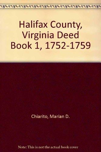 9780809585915: Halifax County, Virginia Deed Book 1, 1752-1759