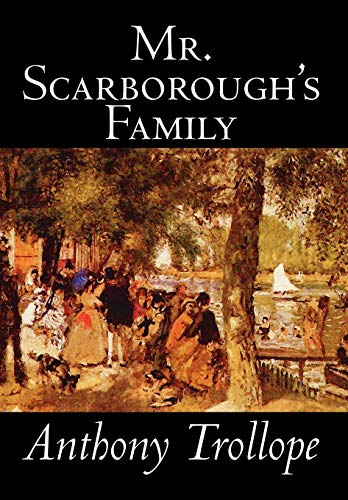 9780809589500: Mr. Scarborough's Family by Anthony Trollope, Fiction, Literary