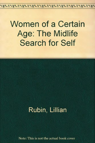 9780809590131: Women of a Certain Age: The Midlife Search for Self