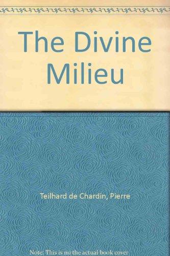 9780809590896: The Divine Milieu