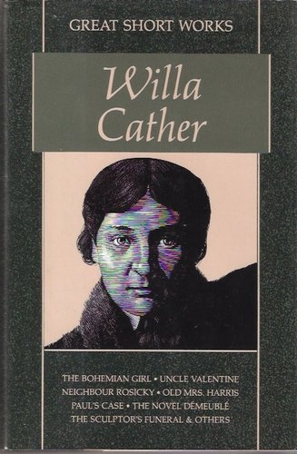 9780809591404: Great Short Works of Willa Cather