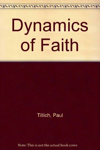 9780809591589: Dynamics of Faith