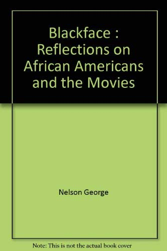 9780809591756: Blackface : Reflections on African Americans and the Movies