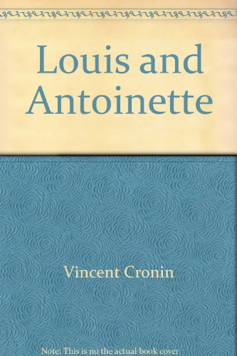 9780809592166: Louis and Antoinette