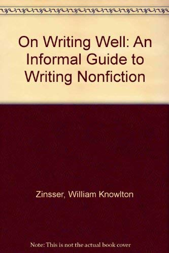9780809592227: On Writing Well: An Informal Guide to Writing Nonfiction