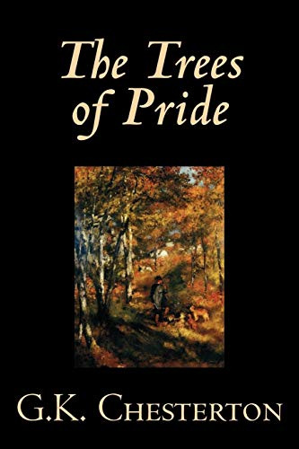 9780809592562: The Trees of Prideby G. K. Chesterton, Fiction