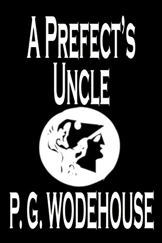 9780809592746: A Prefect's Uncle