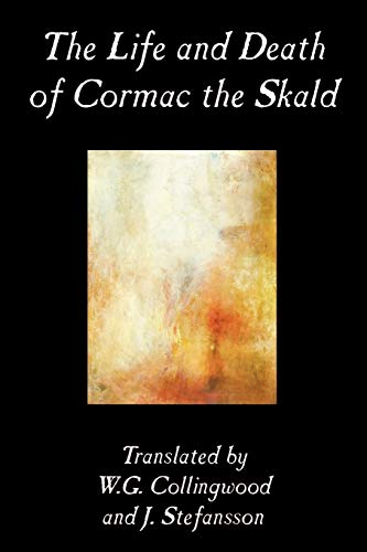 9780809593200: The Life and Death of Cormac the Skald, Fiction, Classics