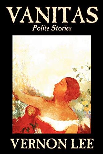 9780809593798: Vanitas: Polite Stories