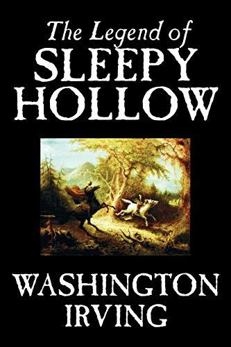 The Legend of Sleepy Hollow by Washington: Washington Irving