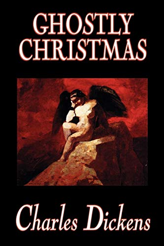 9780809594511: Ghostly Christmas by Charles Dickens, Fiction, Classics