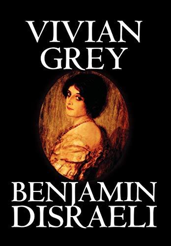 9780809594924: Vivian Grey by Benjamin Disraeli, Fiction