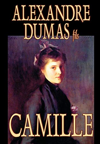 9780809595013: Camille by Alexandre Dumas, Fiction, Literary