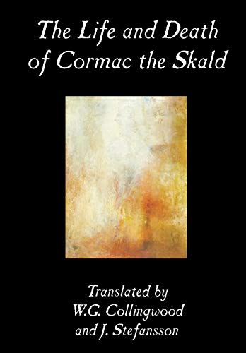 9780809595440: The Life and Death of Cormac the Skald