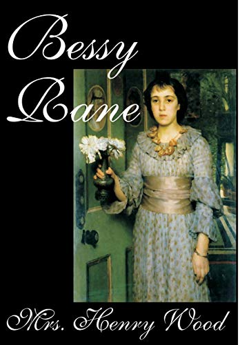 9780809595754: Bessy Rane by Mrs. Henry Wood, Fiction