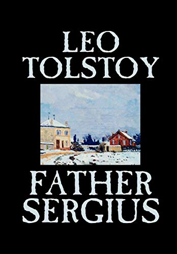 9780809596843: Father Sergius by Leo Tolstoy, Fiction, Literary