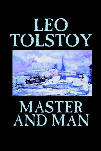 9780809596867: Master and Man by Leo Tolstoy, Fiction, Classics, Literary