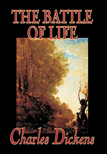9780809597635: The Battle of Life by Charles Dickens, Fiction, Classics