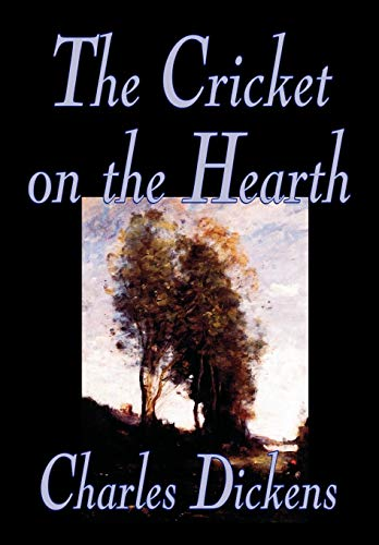 9780809597659: The Cricket on the Hearth by Charles Dickens, Fiction, Literary