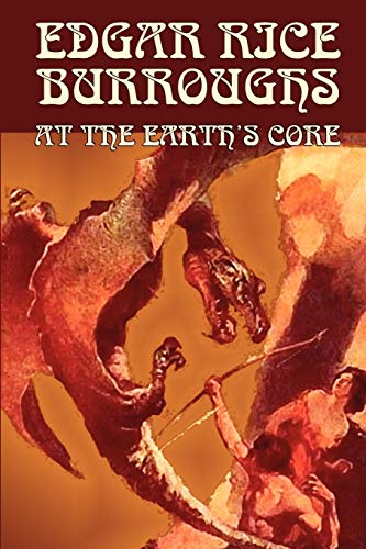 9780809599783: At the Earth's Core by Edgar Rice Burroughs, Science Fiction, Literary