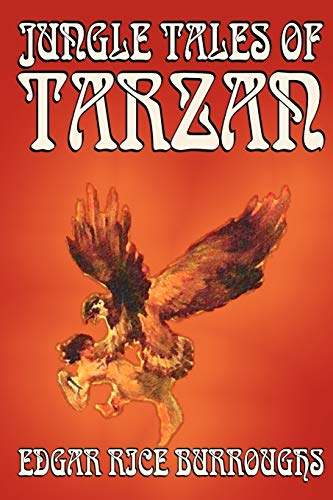 Jungle Tales of Tarzan by Edgar Rice Burroughs, Fiction, Literary, Action & Adventure (0809599791) by Edgar Rice Burroughs