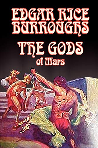 9780809599851: The Gods of Mars by Edgar Rice Burroughs, Science Fiction, Adventure (Martian Tales of Edgar Rice Burroughs)