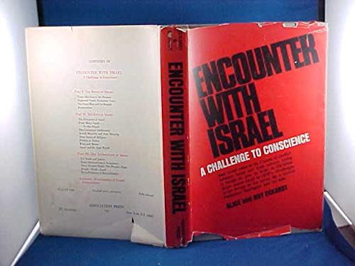 Encounter With Israel: A Challenge to Conscience: Eckardt, Alice, and Eckardt, A. Roy (Arthur Roy)