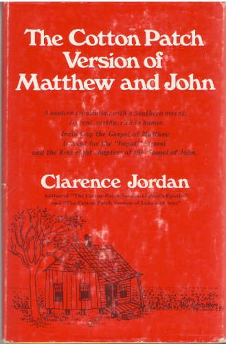 9780809617951: The Cotton Patch Version of Matthew and John