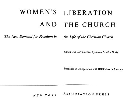 Women's liberation and the church: The new demand for freedom in the life of the Christian ...