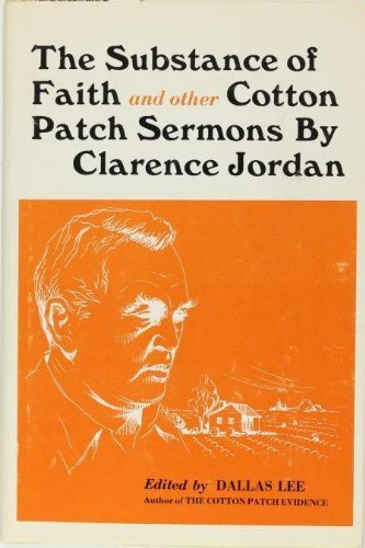 9780809618439: The Substance of Faith, and Other Cotton Patch Sermons (A Koinonia Publication)
