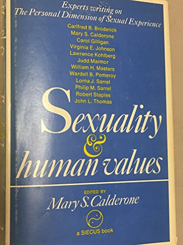 Sexuality and human values: The personal dimension of sexual experience: Mary S. Calderone